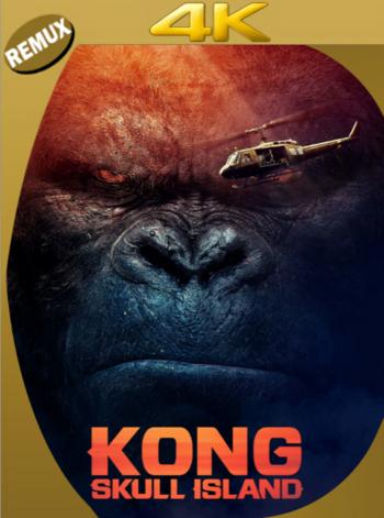 Kong: La Isla Calavera (2017) BDRemux [2160p 4K] Latino [GoogleDrive] [zgnrips]