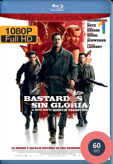 Bastardos sin gloria (2009) [1080p BRrip 60FPS] [Latino] [GoogleDrive] – Wolf Levine