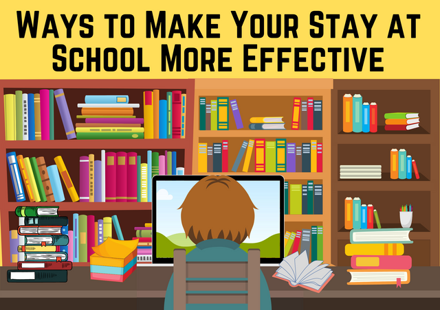 Ways-to-Make-Your-Stay-at-School-More-Effective