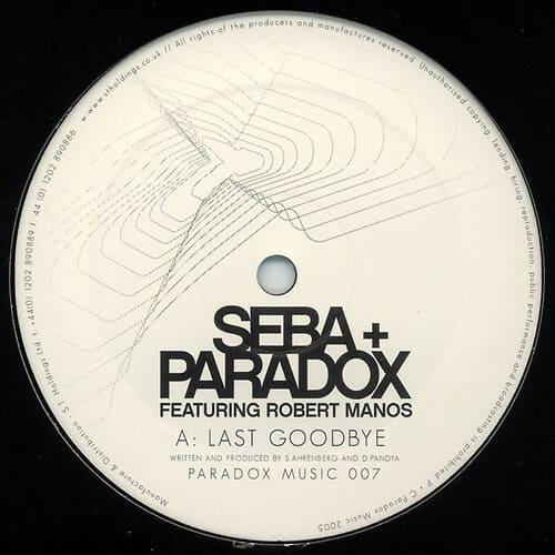 Download Seba & Paradox Feat. Robert Manos - Last Goodbye / Stone Cold mp3