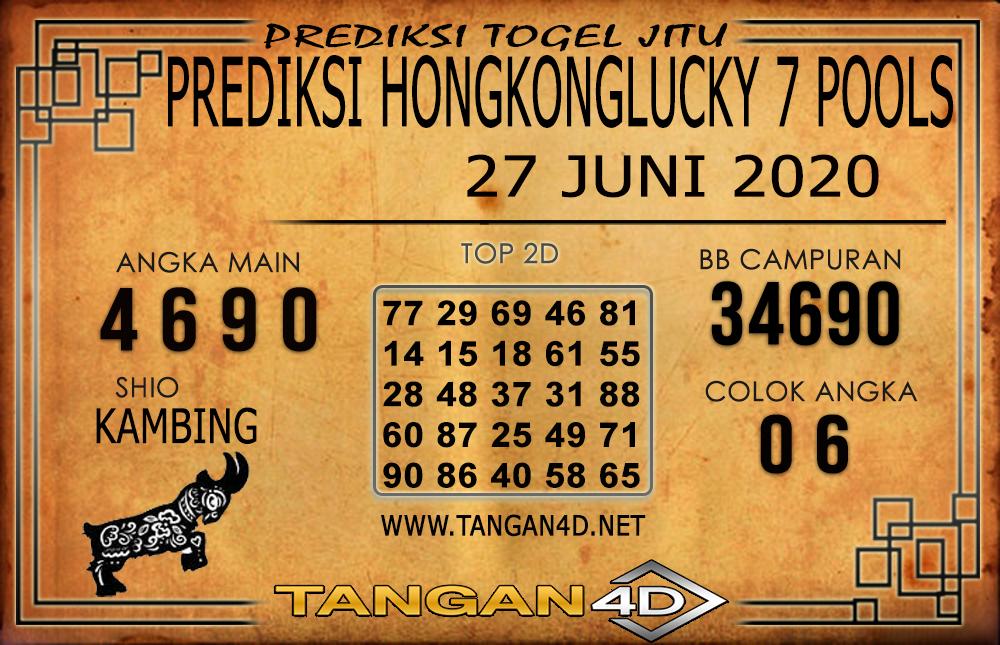 PREDIKSI TOGEL HONGKONG LUCKY 7 TANGAN4D 27 JUNI 2020