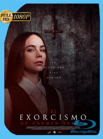 El exorcismo de Carmen Farías (2021) WEB-DL [1080p] Latino [GoogleDrive]