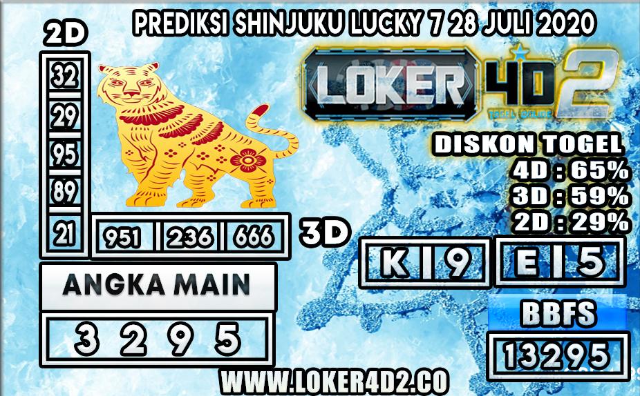 PREDIKSI TOGEL LOKER4D2 SHINJUKU LUCKY 7 28 JULI 2020