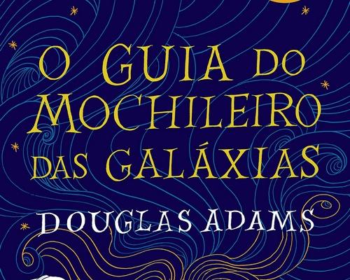 """@EditoraArqueiro lança edição comemorativa dos 42 anos de """"O Guia do Mochileiro das Galáxias"""""""
