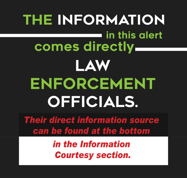 The-information-in-this-alert-comes-from-law-enforcement-agencies