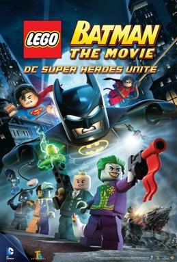 ლეგო ბეტმენი: DC სუპერგმირები ერთიანდებიან LEGO BATMAN: THE MOVIE - DC SUPER HEROES UNITE