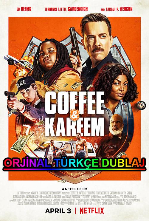 Coffee ve Kareem | 2020 | WEB-DL | XviD | Türkçe Dublaj | m720p - m1080p | WEB-DL | Dual | TR-EN | Tek Link