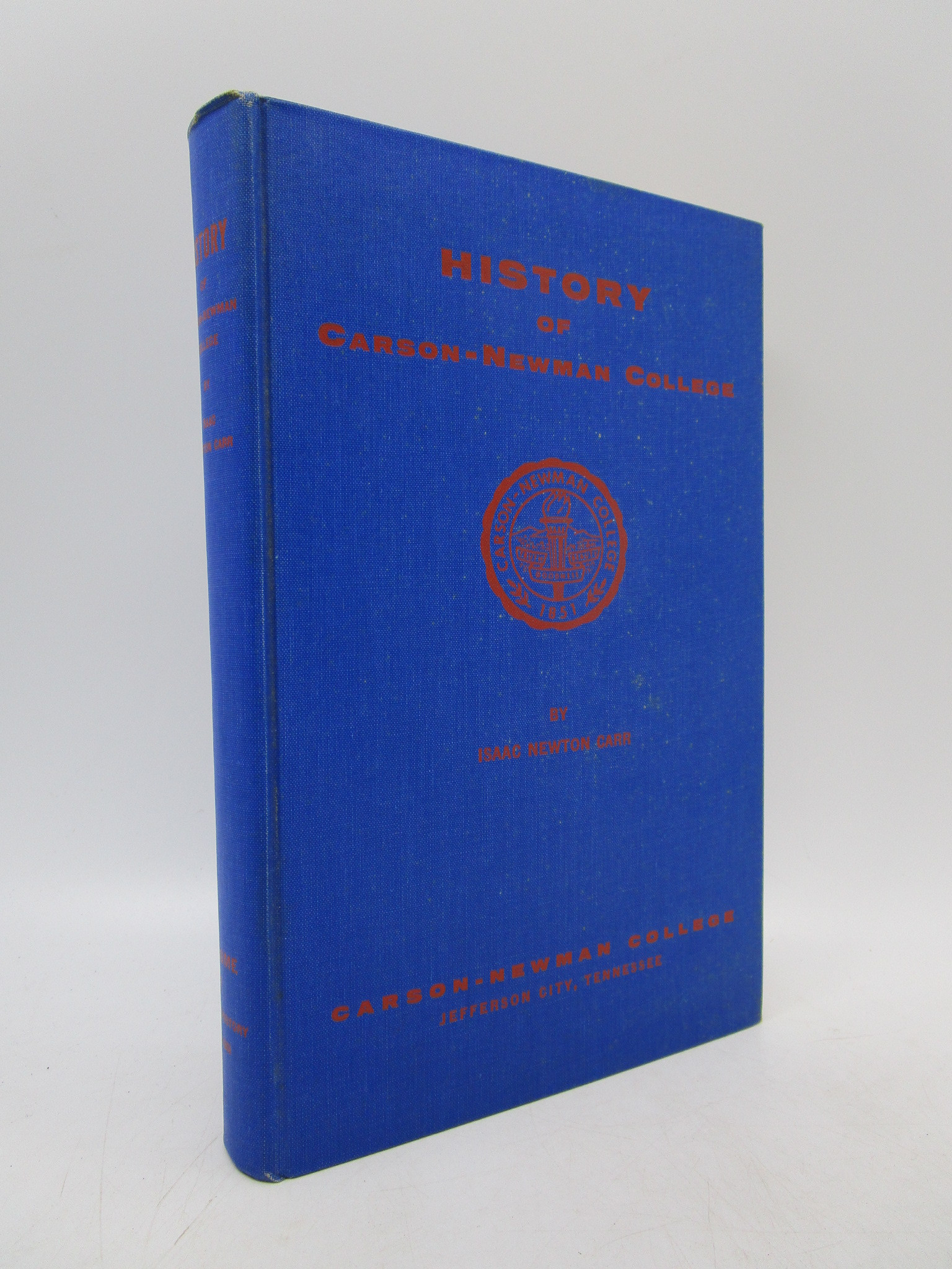 Image for History of Carson-Newman College Volume I (First Edition)