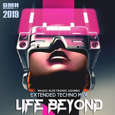 Life Beyond: Extended Techno Mix (2019) MP3 320 kbps