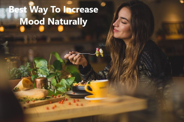 Best Way To Increase Mood Naturally