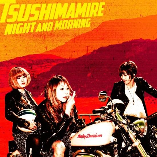 [Album] TsuShiMaMiRe – NIGHT AND MORNING