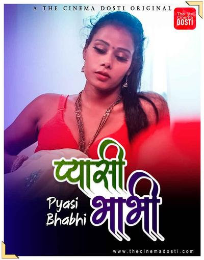 18+ Pyasi Bhabhi (2021) CinemaDosti Hindi Originals Short Film 720p HDRip 200MB Dwonload