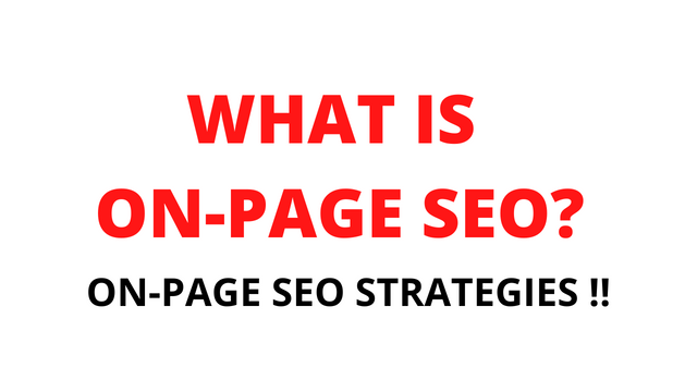 What is On-Page SEO ? On-Page SEO Strategies!!