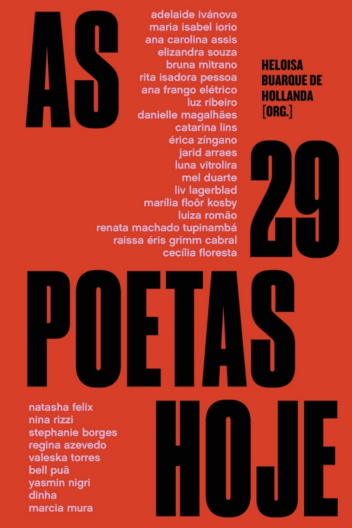 Resenha #366 As 29 Poetas Hoje – Org.  Heloisa Buarque de Hollanda @CiaLetras