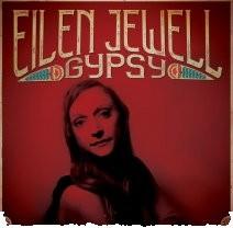 Eilen-Jewell-Gypsy
