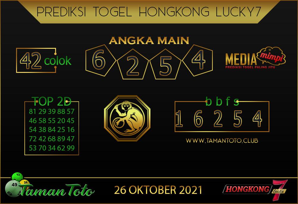 Prediksi Togel HONGKONG 7 LUCKYTAMAN TOTO 26 Oktober 2021