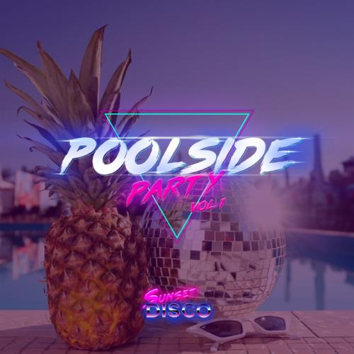 Poolside Party Vol 1 (2021)