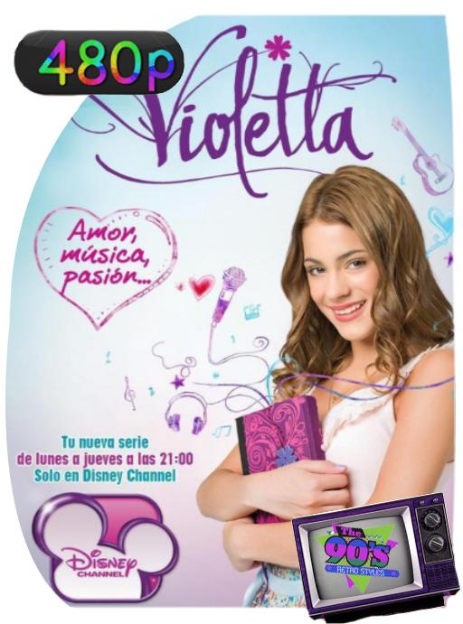 Violetta (2012) Serie Completa DVDRip [480p] Latino [GoogleDrive] [zgnrips]