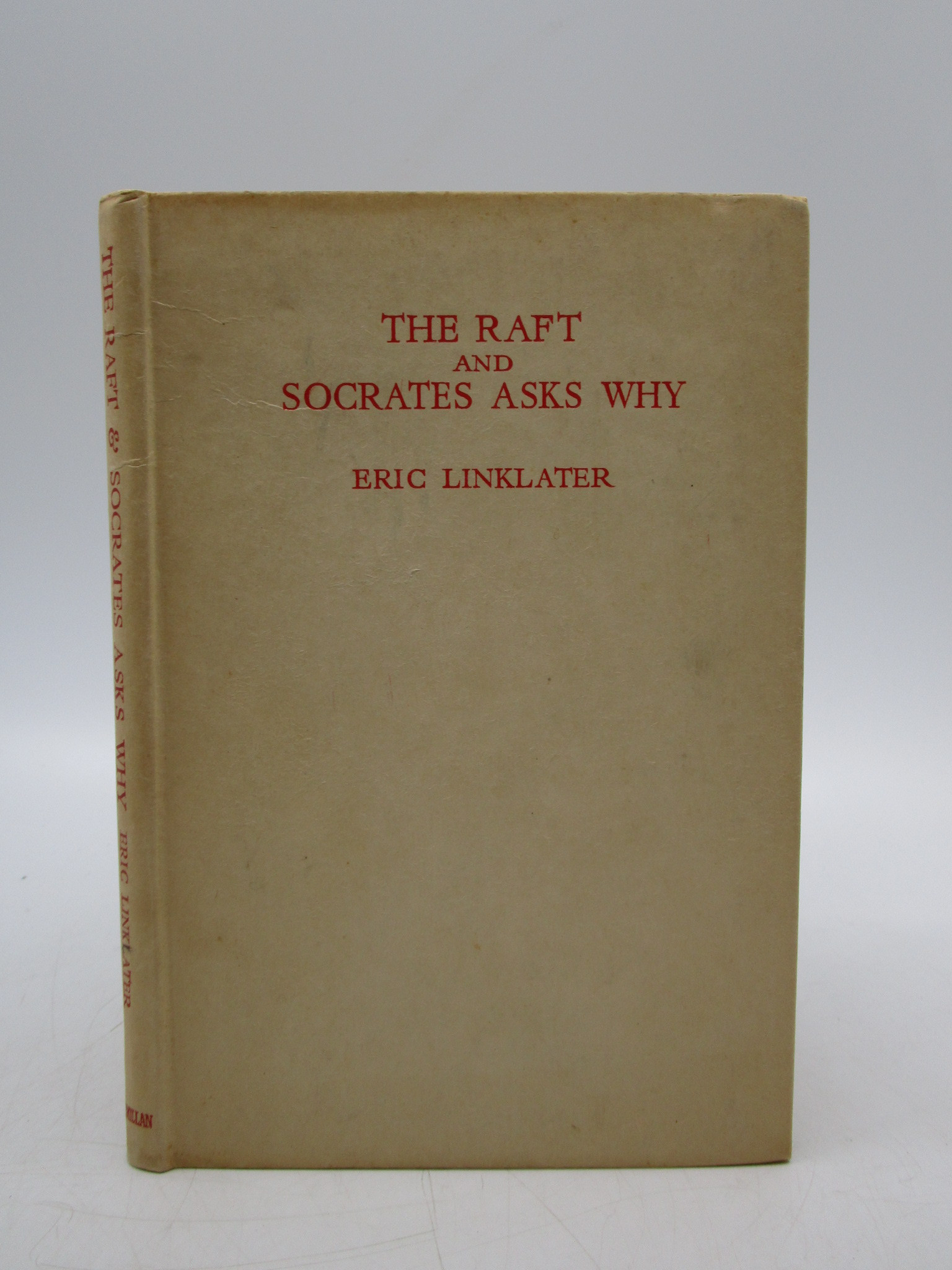 Image for The Raft and Socrates Asks Why: Two Conversations (First Edition)