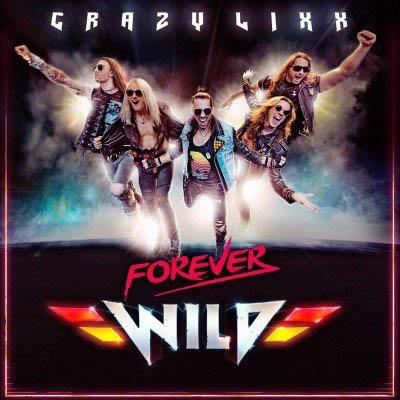 CRAZY LIXX - Forever Wild (Japanese Edition) (2019)  mp3 320 kbps