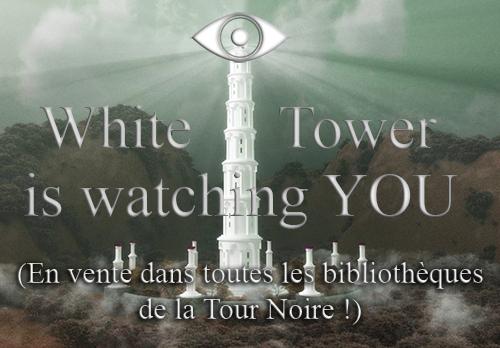 Propositions de publicité Whitetoweriswatchingyou