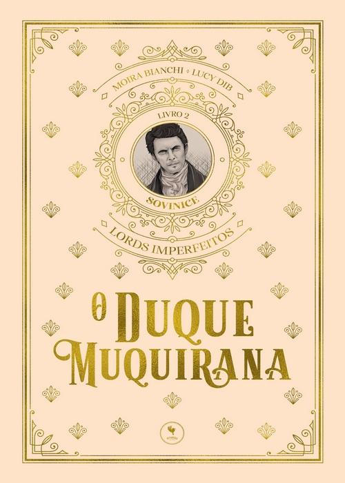 Resenha #353 O Duque Muquirana – Moira Bianchi, Lucy Dib #PitangusEditorial