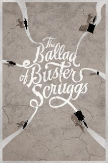 ბასტერ სკრაგსის ბალადა The Ballad of Buster Scruggs