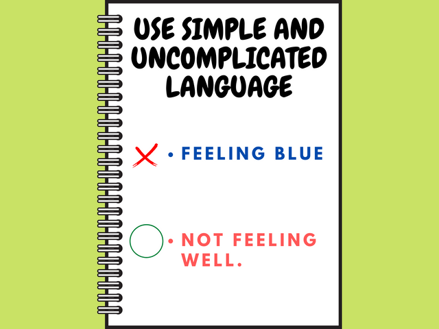 USE-SIMPLE-AND-UNCOMPLICATED-LANGUAGE