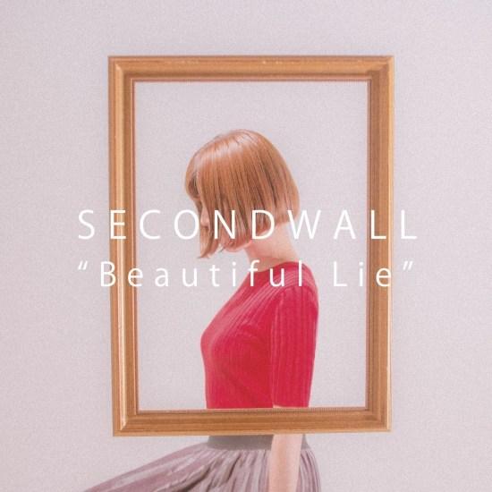 [Album] SECONDWALL – Beautiful Lie
