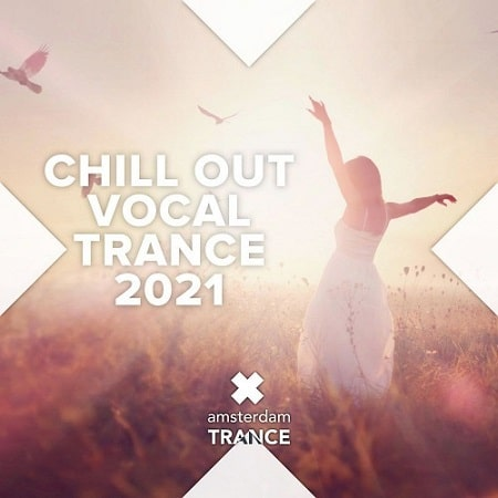 CHILL OUT VOCAL TRANCE 2021 (2021) MP3