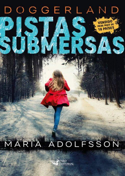 Resenha #307 Pistas Submersas – Maria Adolfsson