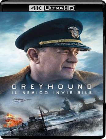 Greyhound - Il Nemico Invisibile (2020) UHD 4K WebDL ITA ENG AC3 Subs