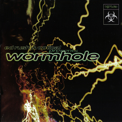 Ed Rush & Optical - Wormhole