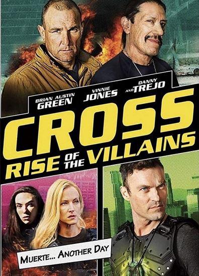 Cross: Bunt łotrów / Cross: Rise of the Villains (2019)