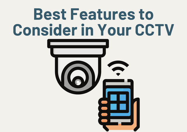 Best-Features-to-Consider-in-Your-CCTV