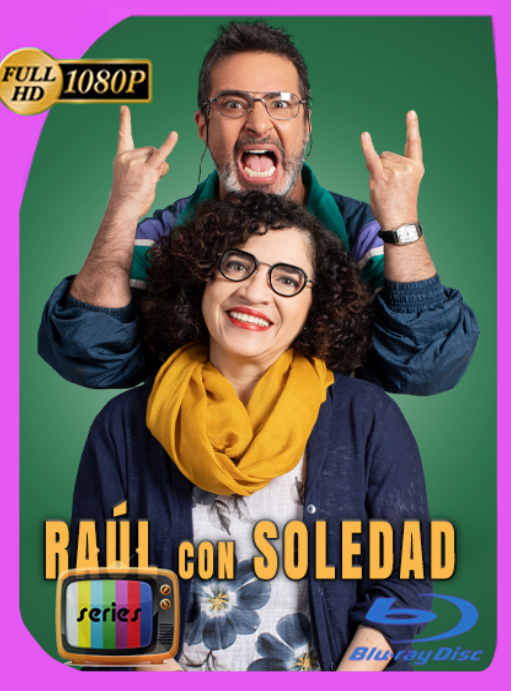 Raúl con Soledad (2020) Serie Completa NETZUN WEB-DL [1080p] Latino [GoogleDrive] [zgnrips]