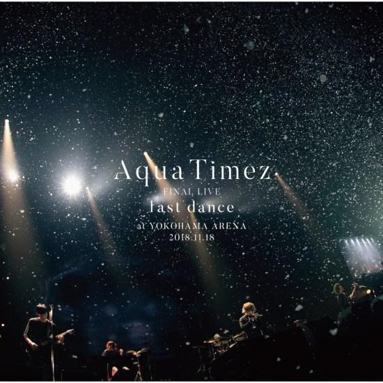 [Album] Aqua Timez – Aqua Timez FINAL LIVE last dance