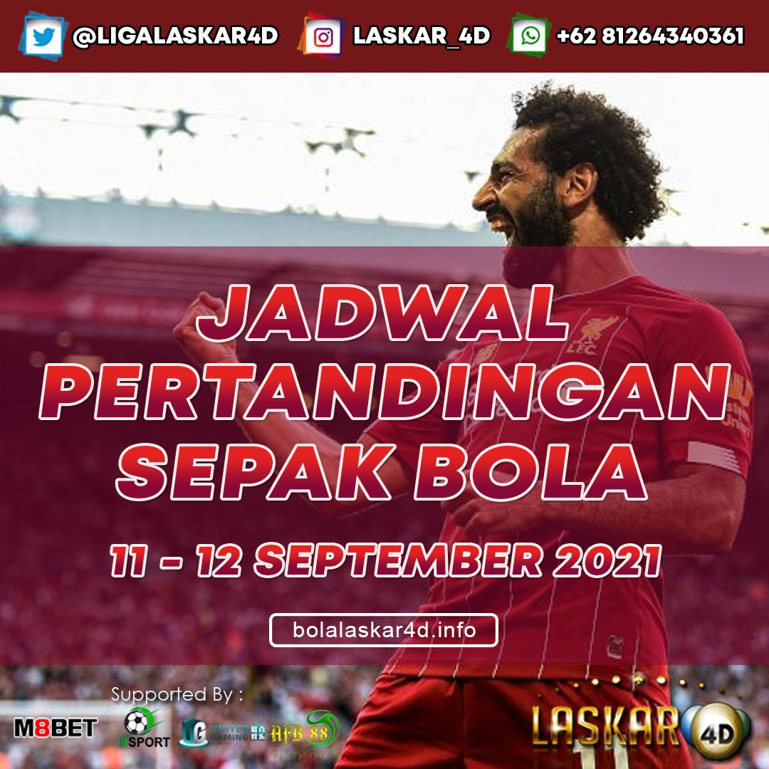 JADWAL BOLA JITU TANGGAL 11 – 12 SEPTEMBER 2021