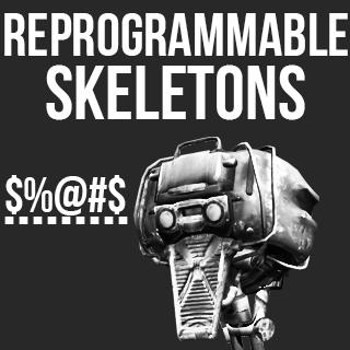Reprogrammable Skeletons / Перепрограммируемые скелеты!