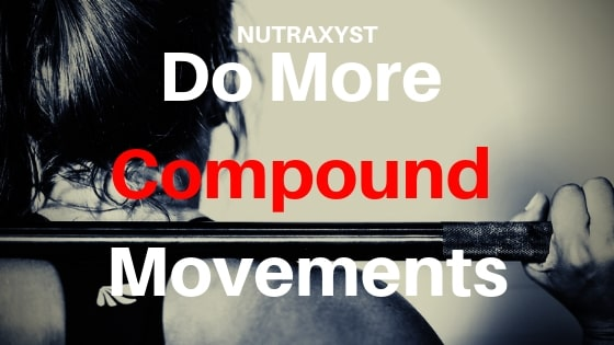 Do more compound Movements. #nutraxyst #musclegrowth #todo #gym #bodybuilding #health #protein #creatine #HGH #IGF-1