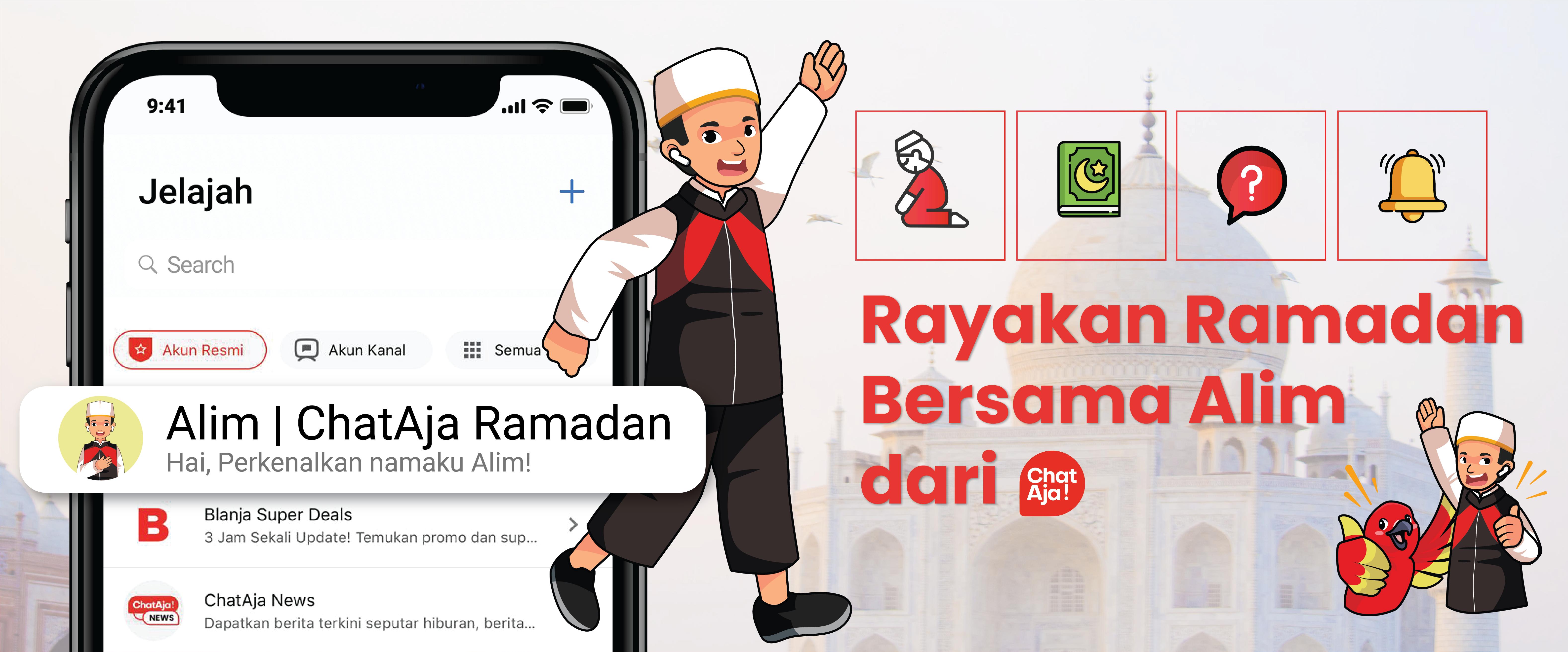 Rayakan Ramadan, ChatAja Hadirkan Alim