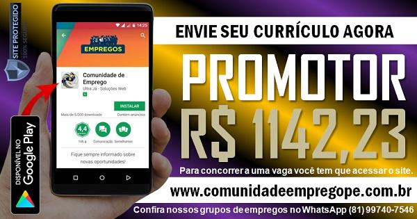 PROMOTOR  COM SALÁRIO DE R$ 1142,23 PARA EMPRESA DE ALIMENTAÇÃO
