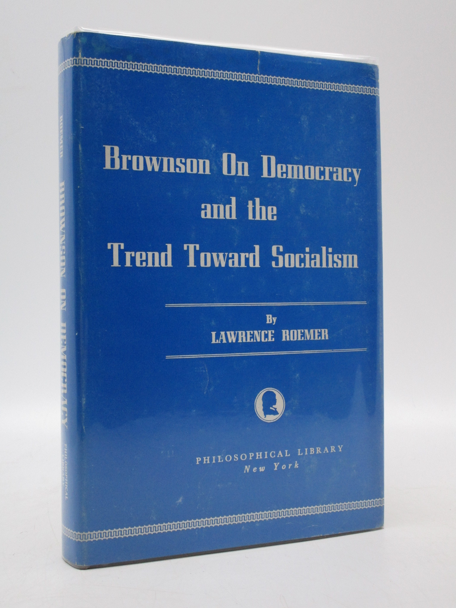 Image for Brownson on Democracy and the trend Toward Socialism