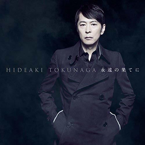 [Album] Hideaki Tokunaga – Eien no Hate ni ~Self-Cover Best I~