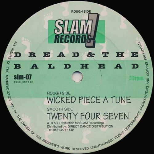 Dread & The Baldhead - Wicked Piece A Tune / 24/7