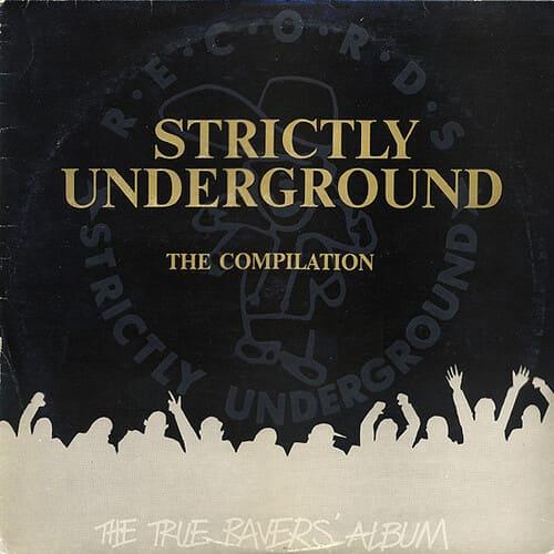 VA - Strictly Underground The Compilation (The True Ravers' Album)