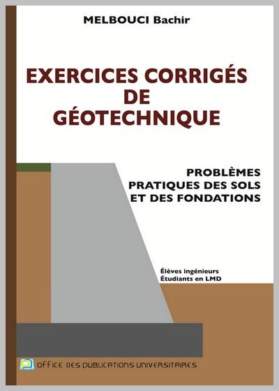 Exercices corrigés de géotechnique