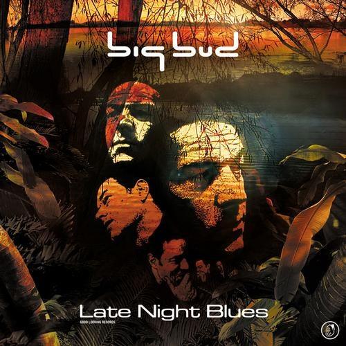 Big Bud - Late Night Blues 2000