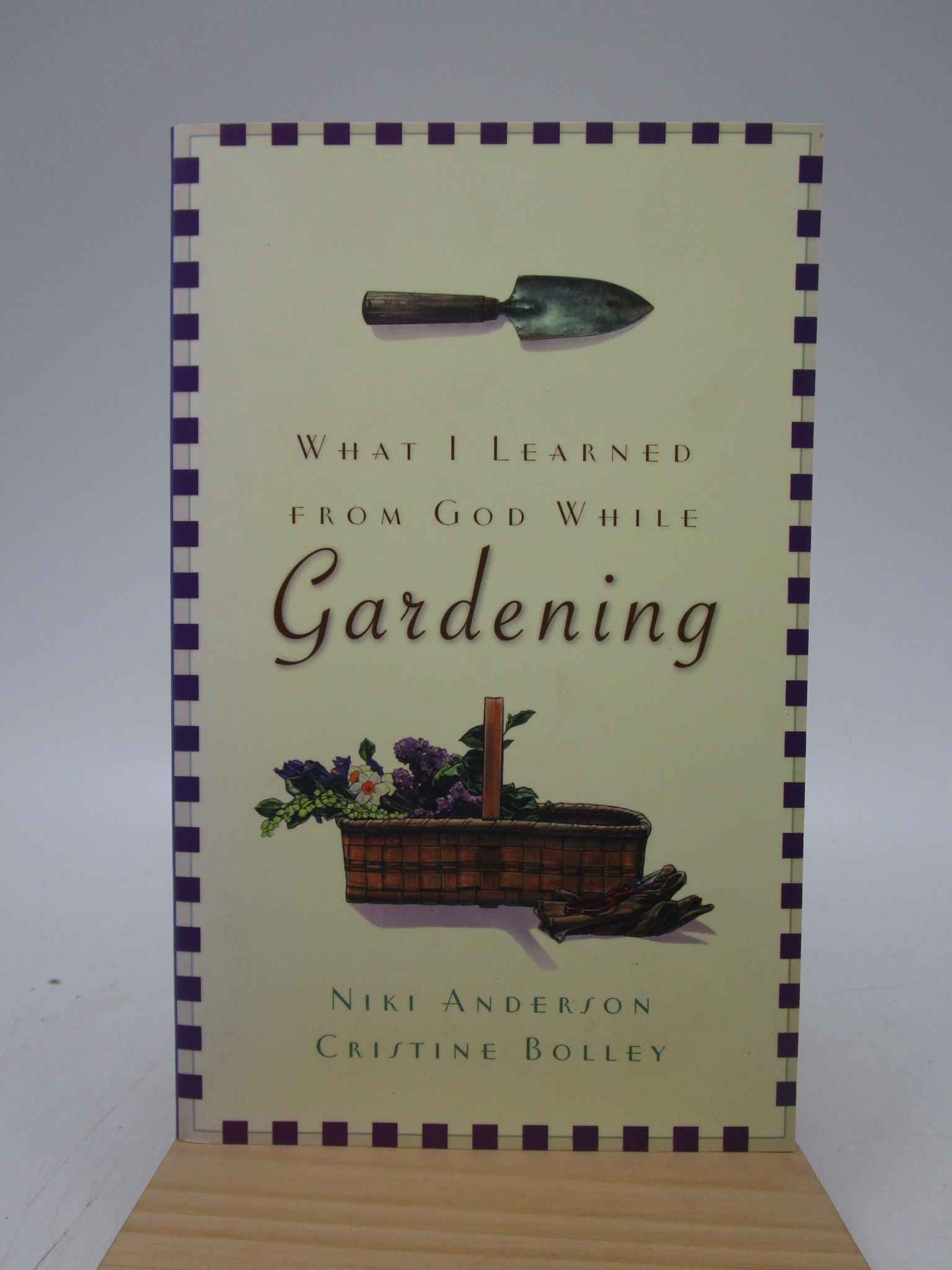 Image for What I Learned from God While Gardening