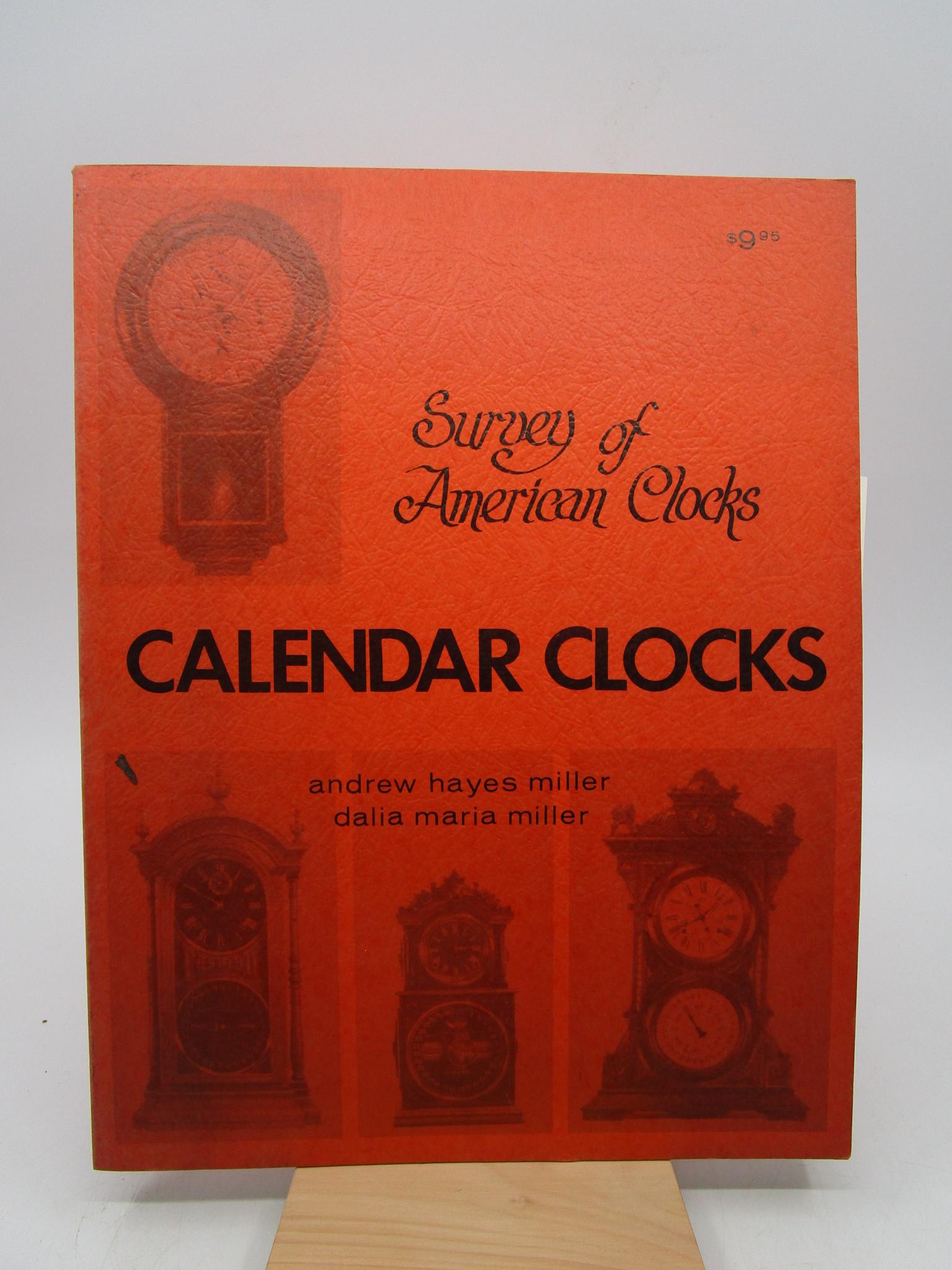 Image for Survey of American Clocks: Calendar Clocks (First Edition)